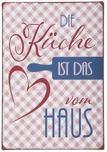 """Metallschild """"Die Küche ist das.."""""""